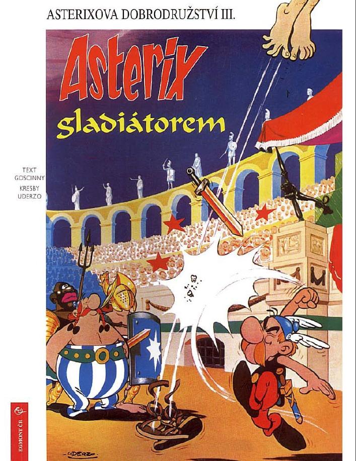 3 - asterix gladiátorem