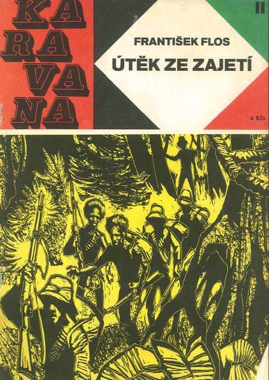 KARAVANA_(1968)_cislo_11_UTEK_ZE_ZAJETI