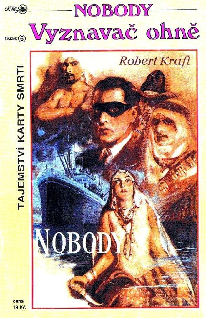 DALKY_(1993)_Nobody_06_Vyznavac_ohne